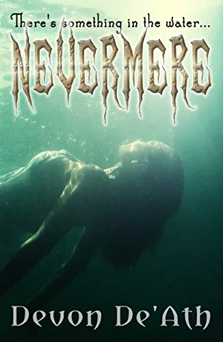 Nevermere by Devon De'Ath