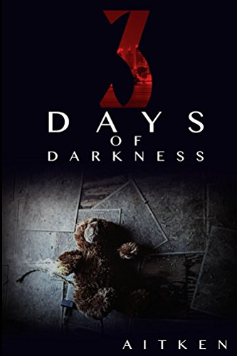 Three Days of Darkness by Glen Aitken