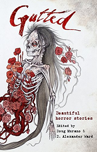 Gutted: Beautiful Horror Stories by Kevin Lucia