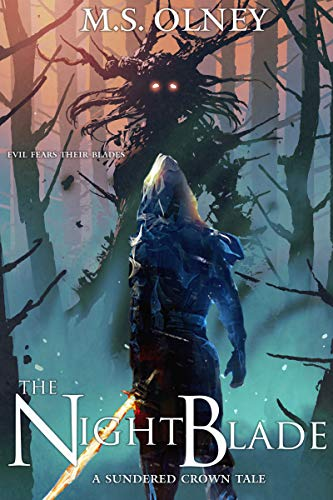 The Nightblade (The Sundered Crown Saga Book 0) by Matthew Olney