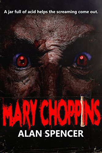 Mary Choppins by Alan Spencer