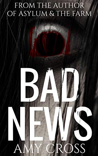Bad News by Amy Cross