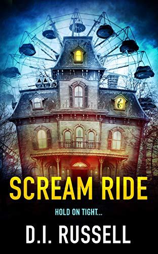Scream Ride by D.I. Russell