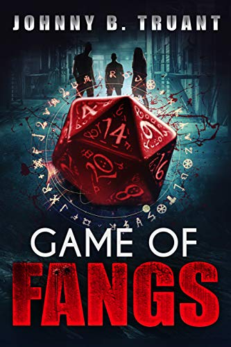 Game of Fangs by Johnny B. Truant