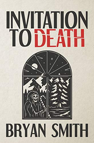 Invitation To Death by Bryan Smith