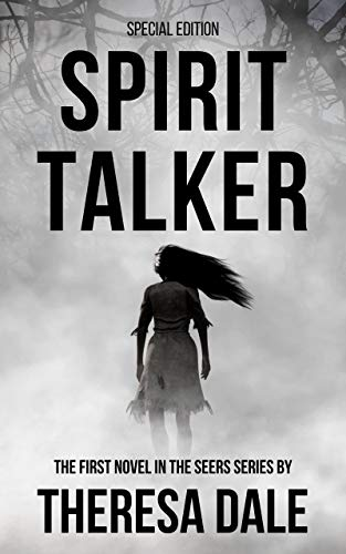 Spirit Talker by Theresa Dale