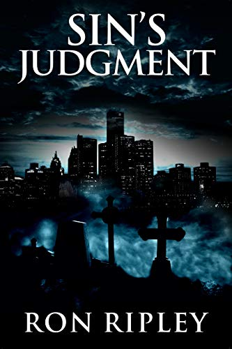 Sin's Judgment: Supernatural Horror with Scary Ghosts & Haunted Houses (Death Hunter Series Book 5) by Ron Ripley