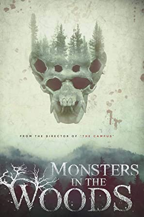 Monsters in the Woods - Director's Cut