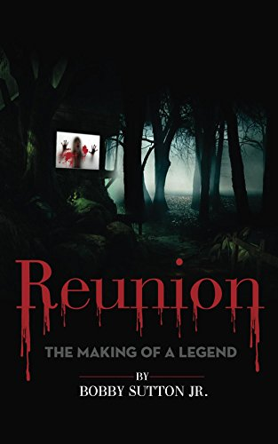Reunion: The Making of a Legend by Bobby Sutton