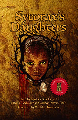 Sycorax's Daughters by Linda D. Addison