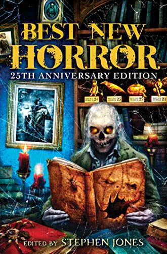 Best New Horror: Volume 25 (Mammoth Book of Best New Horror) by Stephen Jones