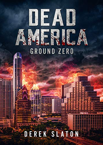 Dead America - Ground Zero by Derek  Slaton