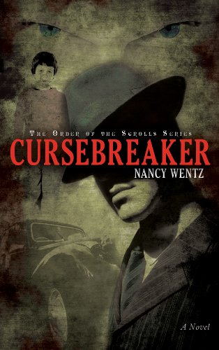 Cursebreaker (Order of the Scrolls) by Nancy Wentz