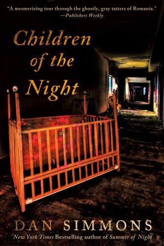 Children of the Night: A Vampire Novel by Dan Simmons