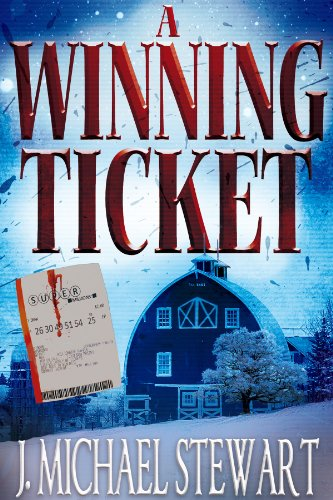 A Winning Ticket by J. Michael Stewart
