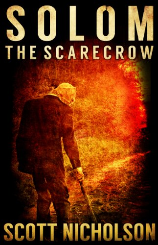 The Scarecrow: A Supernatural Thriller (Solom Book 1) by Scott Nicholson