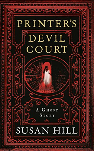 Printer's Devil Court (The Susan Hill Collection Book 1) by Susan Hill