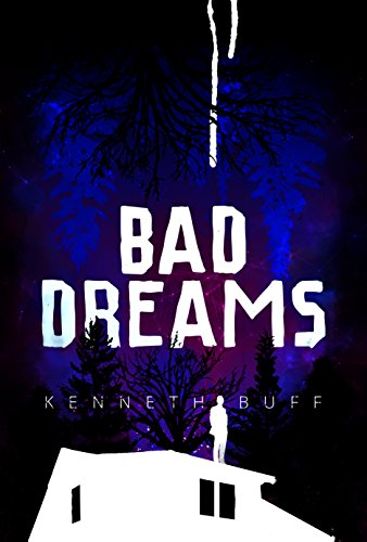 Bad Dreams by Kenneth Buff