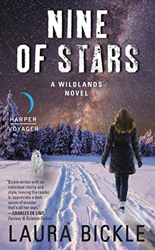 Nine of Stars: A Wildlands Novel by Laura Bickle
