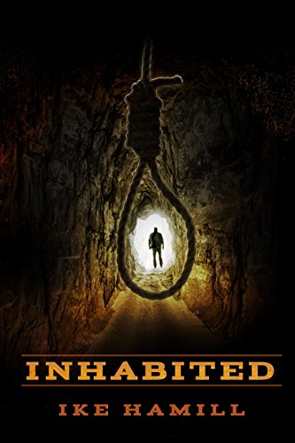 Inhabited by Ike Hamill