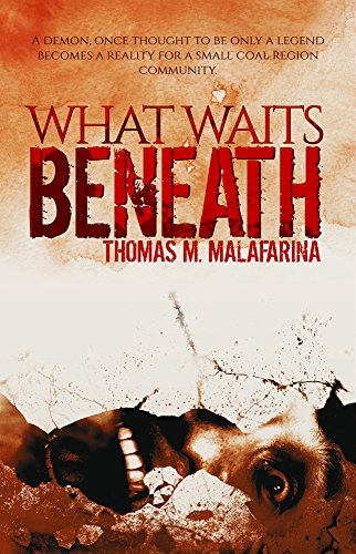 What Waits Beneath by Thomas Malafarina