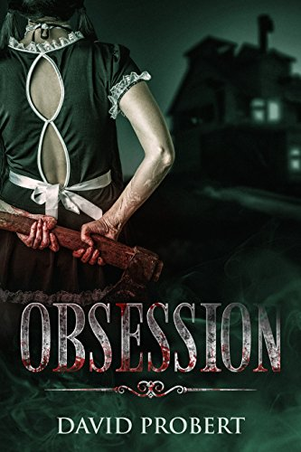 Obsession by David Probert