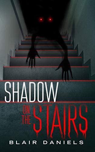 Shadow on the Stairs: Urban Mysteries and Horror Stories (Haunted Library) by Blair Daniels