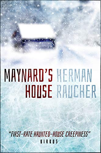 Maynard's House by Herman Raucher