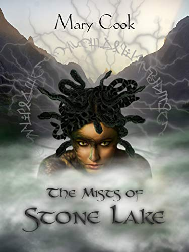 The Mists of Stone Lake by Mary Cook