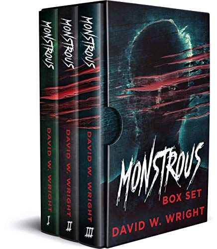 Monstrous: The Complete Series by David W. Wright