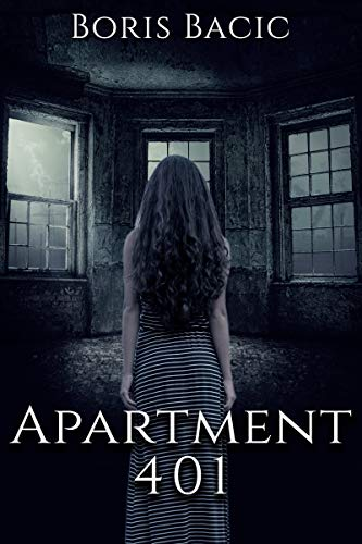 Apartment 401 (Haunted Places) by Boris Bacic