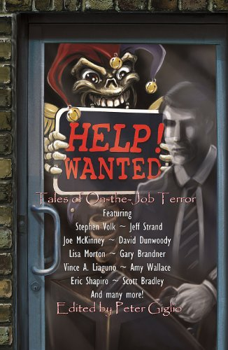 HELP! WANTED: Tales of On-the-Job Terror by Peter Giglio