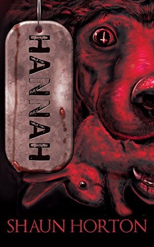Hannah: A Supernatural Horror by Shaun Horton