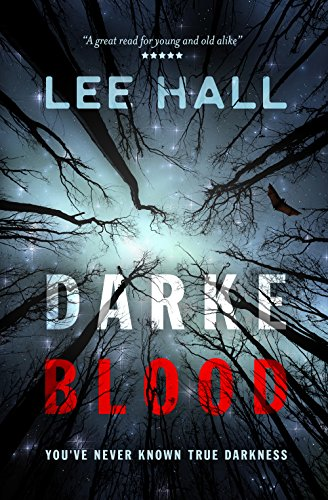 Darke Blood by Lee Hall