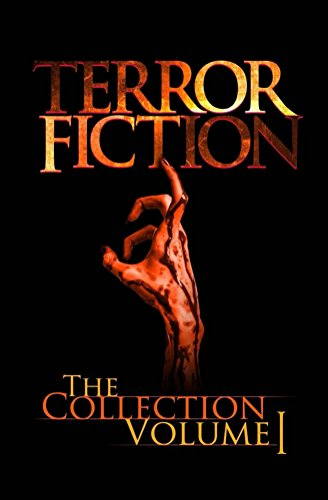 Terrorfiction: The Collection - Volume 1 by Anthony Creane