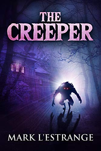 The Creeper by Mark L'Estrange