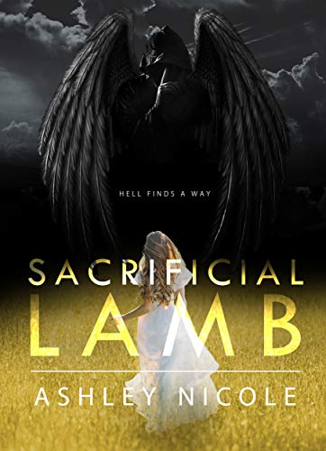 Sacrificial Lamb (The Other Angels Book 1) by Ashley Nicole