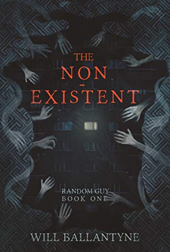 The Non-Existent by Will Ballantyne