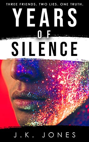 Years of Silence by J.K.  Jones
