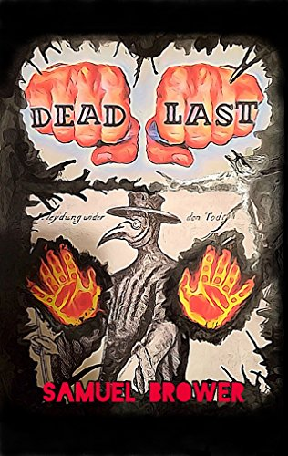 Dead Last by Samuel Brower