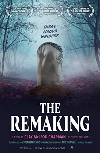 The Remaking: A Novel by Clay Chapman