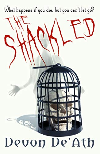 The Shackled by Devon De'Ath