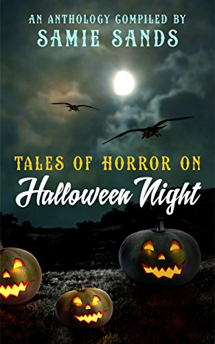 Tales Of Horror On Halloween Night by Various Authors