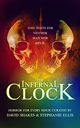 The Infernal Clock by David Shakes