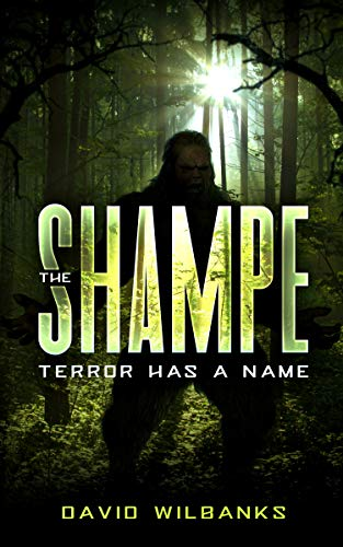 The Shampe: Terror Has a Name by David Wilbanks