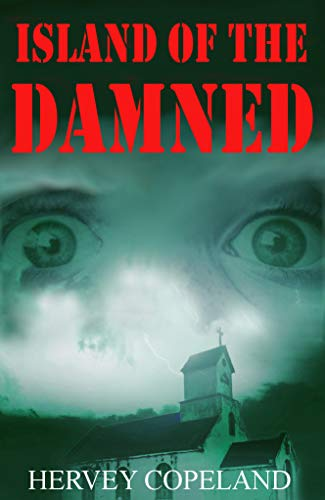 Island of the damned by Hervey Copeland