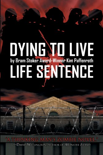 Dying to Live: Life Sentence by Kim Paffenroth
