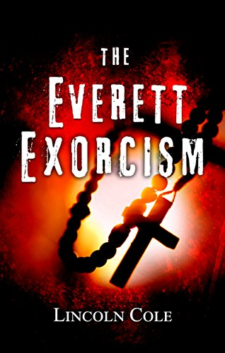 The Everett Exorcism (World of Shadows Book 1) by Lincoln Cole