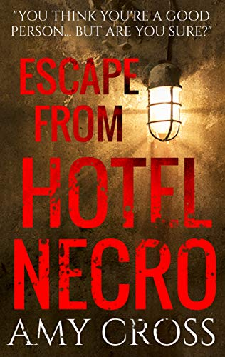 Escape From Hotel Necro by Amy Cross