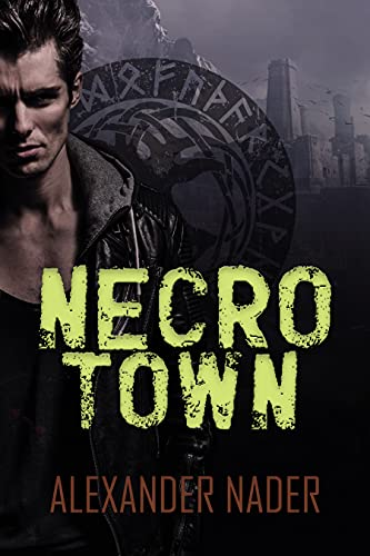 Necrotown: Mountain City Chronicles by Alexander Nader
